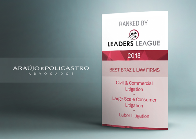 Araujo e Policastro Advogados - Leaders League 2018 – Litigation & Arbitration